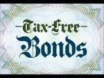 Tax Free Bond Ideas For High Tax Paying Individuals