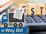 Gst New E Way Bill System Control Tax Evasion