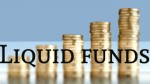 Liquid Funds Instead Of Bank Short Term Deposits