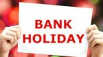 Bank Holidays In September 2021 Banks Will Be Closed On These 13 Days Across Most States