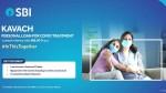 Sbi Kavach Personal Loan Scheme For Covid 19 Patients