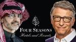 Bill Gates S Acquired Majority Stake In Four Season Hotel From Saudi Alwaleed Bin Talal