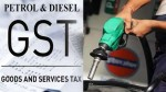 Good News Gst Council Discuss To Include Diesel Petrol Under Gst Tax Slab On Friday