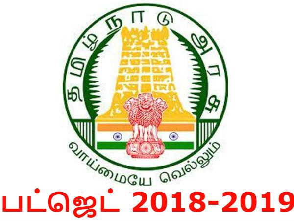 2018-2019 நிதி ஆண்டிற்கான செலவு 2.04 லட்சம் கோடியாக இருக்கும்: தமிழ் நாடு பட்ஜெட்