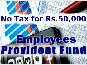 No Tds Provident Fund Withdrawals Up Rs 50 000 From June